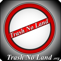 Trash No Land . org